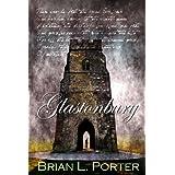 Glastonburyby Brian L. Porter