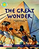 The Great Wonder: The Building of the Great Pyramid (Smithsonian Odyssey)