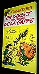 GASTON . EN DIRECT DU PASSE DE LAGAFFE