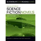 100 Must-read Science Fiction Novels (Bloomsbury Good Reading Guide)by Nick Rennison