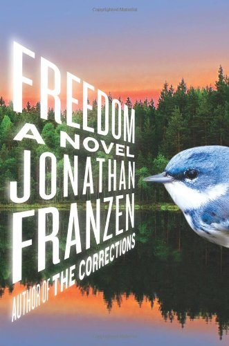 Freedom: A Novel by Jonathan Franzen