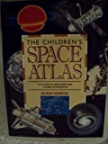 Children'S Space Atlas Trd (1562941003) by Robin Kerrod