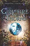 Image of The Girl of Fire and Thorns