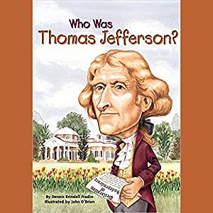 Who Was Thomas Jefferson? Audiobook