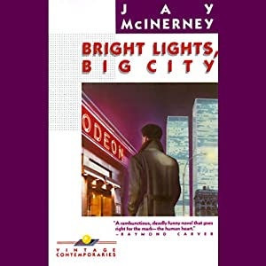 Bright Lights, Big City | [Jay McInerney]