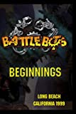 BattleBots -- Beginnings, Long Beach  1999