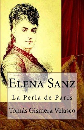 Elena Sanz.: La Perla de París