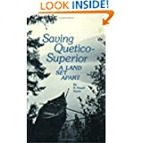 Saving Quetico Superior: A Land Set Apart