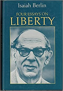Four essays on liberty author berlin