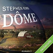 Dôme 2 | Livre audio Auteur(s) : Stephen King Narrateur(s) : François Montagut