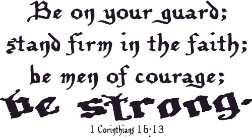 1 Corinthians 16:13, Vinyl Wall Art, Be on Your