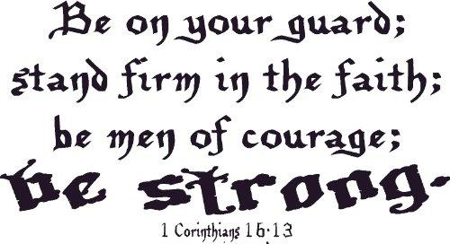 1 Corinthians 16:13, Vinyl Wall Art, Be on Your