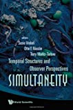 img - for Simultaneity: Temporal Structures and Observer Perspectives book / textbook / text book