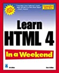 Learn HTML 4 In a Weekend, 4th Editio...