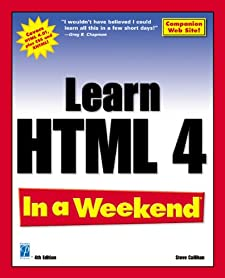 Learn HTML 4 In a Weekend Steve Callihan