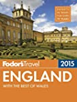 Fodor's England 2015: with the Best o...