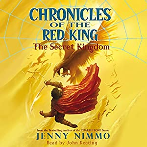 Chronicles of the Red King: The Secret Kingdom Audiobook
