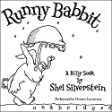 Runny Babbit: A Billy Sook Audiobook by Shel Silverstein Narrated by Dennis Locorriere