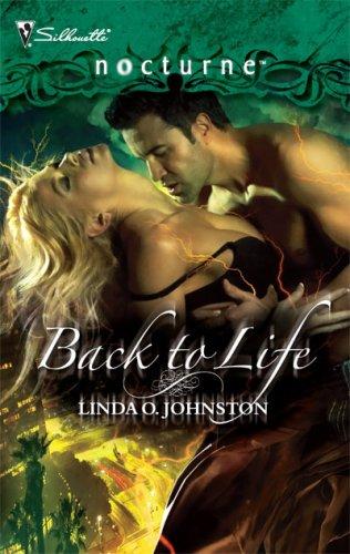 Back to Life (Silhouette Nocturne), Linda O. Johnston