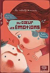 Au coeur des émotions