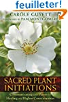 Sacred Plant Initiations: Communicati...