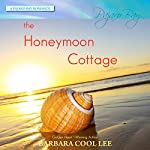 The Honeymoon Cottage: A Pajaro Bay Romance | Barbara Cool Lee