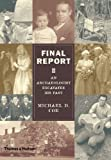 Final Report: An Archaeologist Excavates His Past (0500051437) by Coe, Michael D.