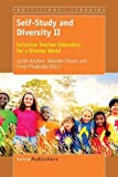 img - for Self-Study and Diversity II: Inclusive Teacher Education for a Diverse World book / textbook / text book