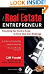 The Real Estate Entrepreneur: Everyth...