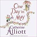One Day in May Audiobook by Catherine Alliott Narrated by Suzy Aitchison