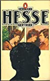 Gertrude (0140037543) by HERMANN HESSE
