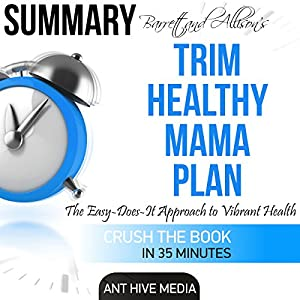 Summary: Barrett & Allison's Trim Healthy Mama Plan Audiobook