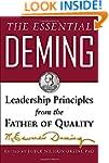 The Essential Deming: Leadership Prin...