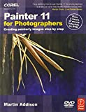 Martin Addison Painter 11 for Photographers: Creating painterly images step by step