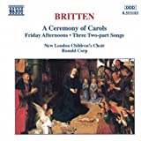 Britten - A Ceremony of Carols