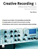 Creative Recording Part One: Effects And Processors