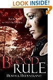 Blood Rule (Dirty Blood series Book 4)