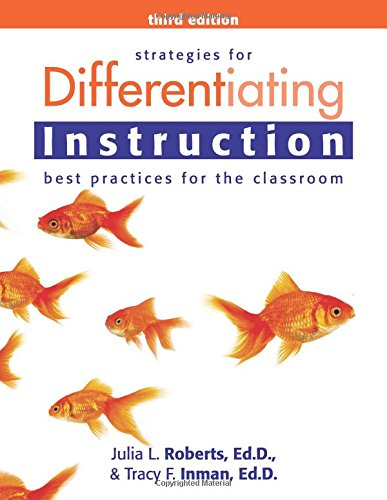 Strategies for Differentiating Instruction: Best Practices for the Classroom