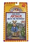 Arthur Meets The President (Arthur Ad...