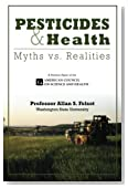 Pesticides and Health: Myths vs. Realities