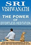 The Power of Effortless Meditation -...