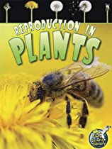 Reproduction in Plants (My Science Library, Levels 3-4)