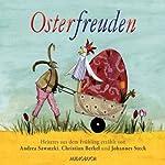 Osterfreuden | Christian Morgenstern,Ludwig Thoma,Theodor Storm