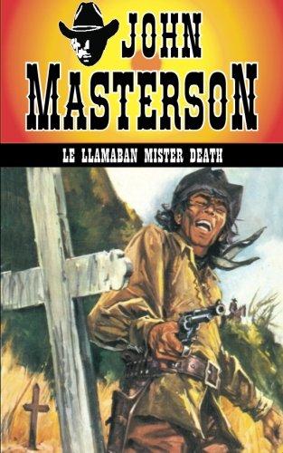 Le llamaban Mister Death: Volume 19 (Coleccion Oeste)