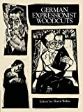 img - for German Expressionist Woodcuts (Dover Fine Art, History of Art) book / textbook / text book