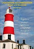 Lighthouse Accommodation Britain and Worldwide Joy Adcock