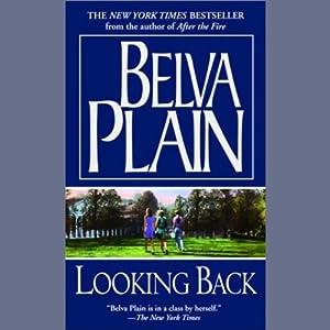 Looking Back | [Belva Plain]