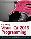 img - for Beginning C# 6.0 Programming with Visual Studio 2015 book / textbook / text book