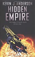 Hidden Empire (Saga of Seven Suns 1)