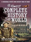 img - for The Almost Complete History of the World book / textbook / text book